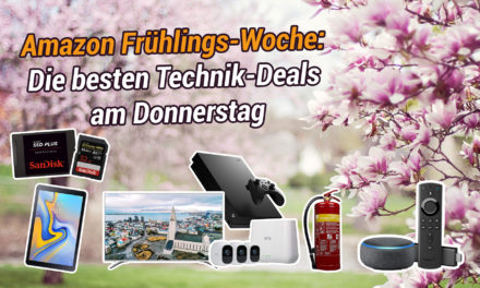 Amazon Frühlings-Woche: Die besten Technik-Deals am Donnerstag