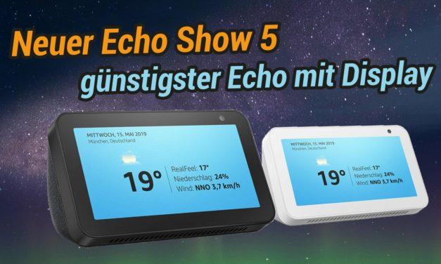 Amazon Echo Show 5 ist da – Bislang beste Preis/Leistung?
