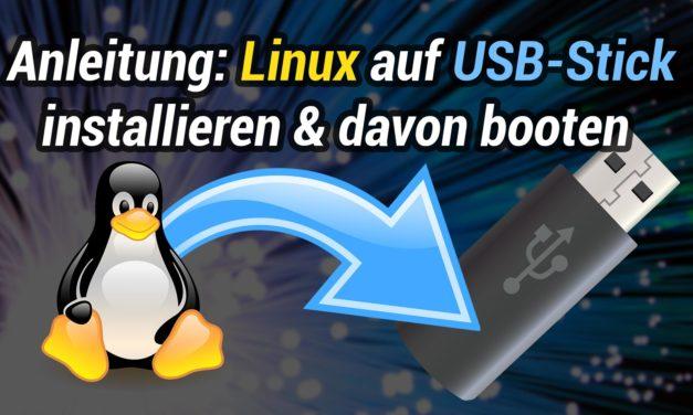 Anleitung: Wie man ein Linux-System auf einem USB-Stick installiert & davon bootet