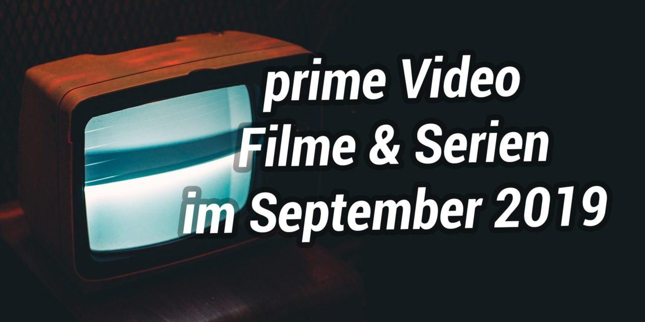 Neue Serien und Filme auf Amazon Prime Video im September