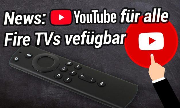 YouTube App wieder für alle Fire TV Modelle verfügbar – YouTube auf dem Fire TV Stick installieren