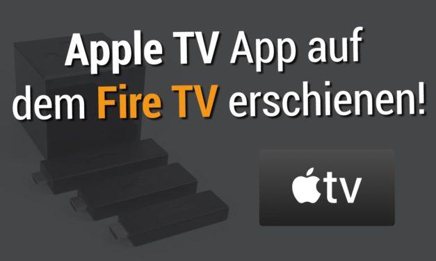 Kaum zu glauben: Apple TV App auf dem Fire TV erschienen
