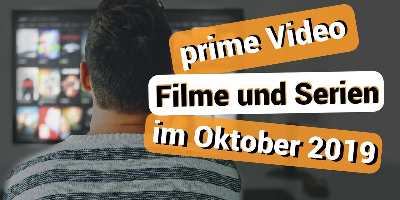 Neue Filme und Serien im Oktober 2019 auf amazon prime Video