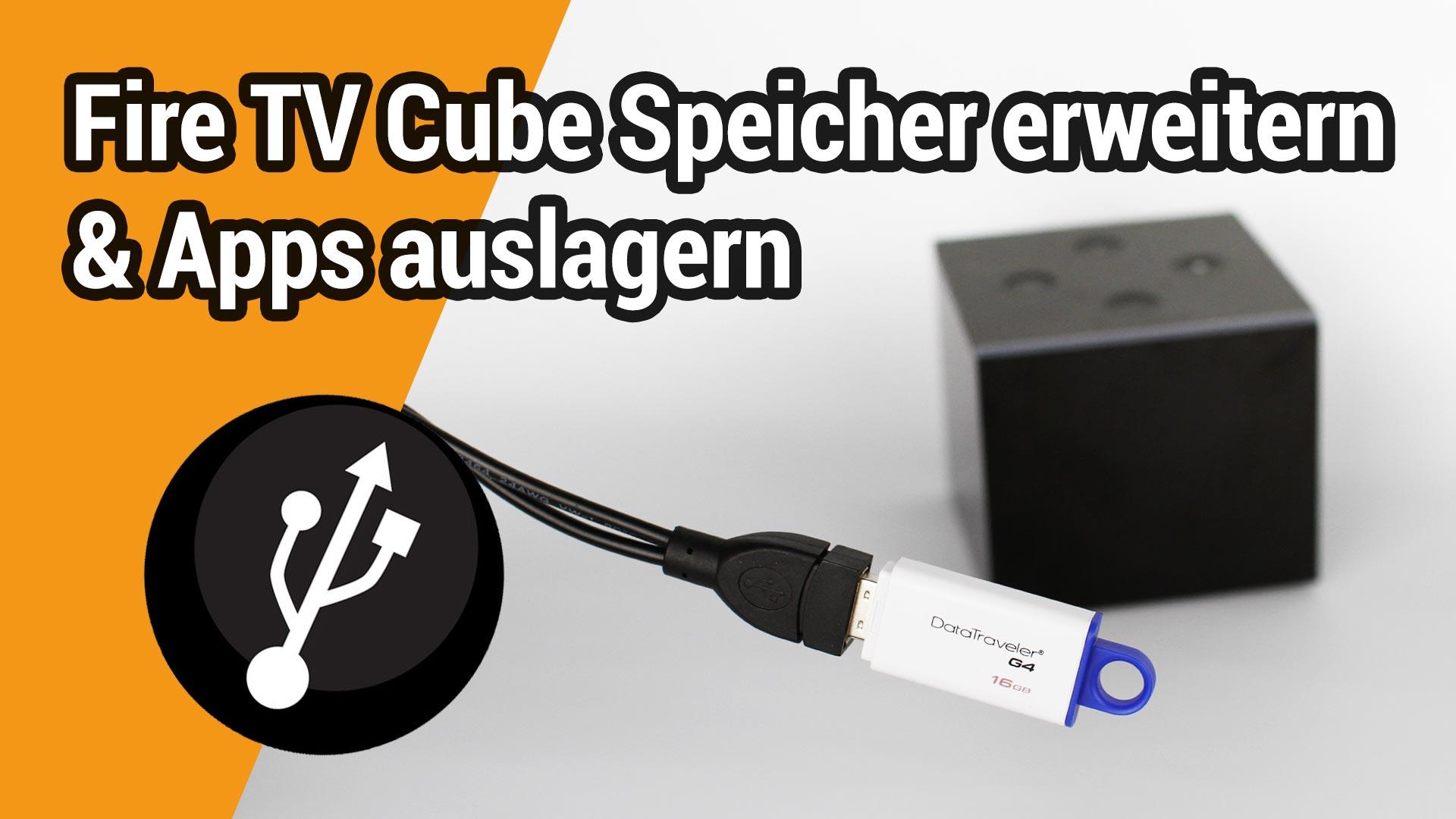 Fire TV Cube: Internen Speicher via USB erweitern und Apps auslagern