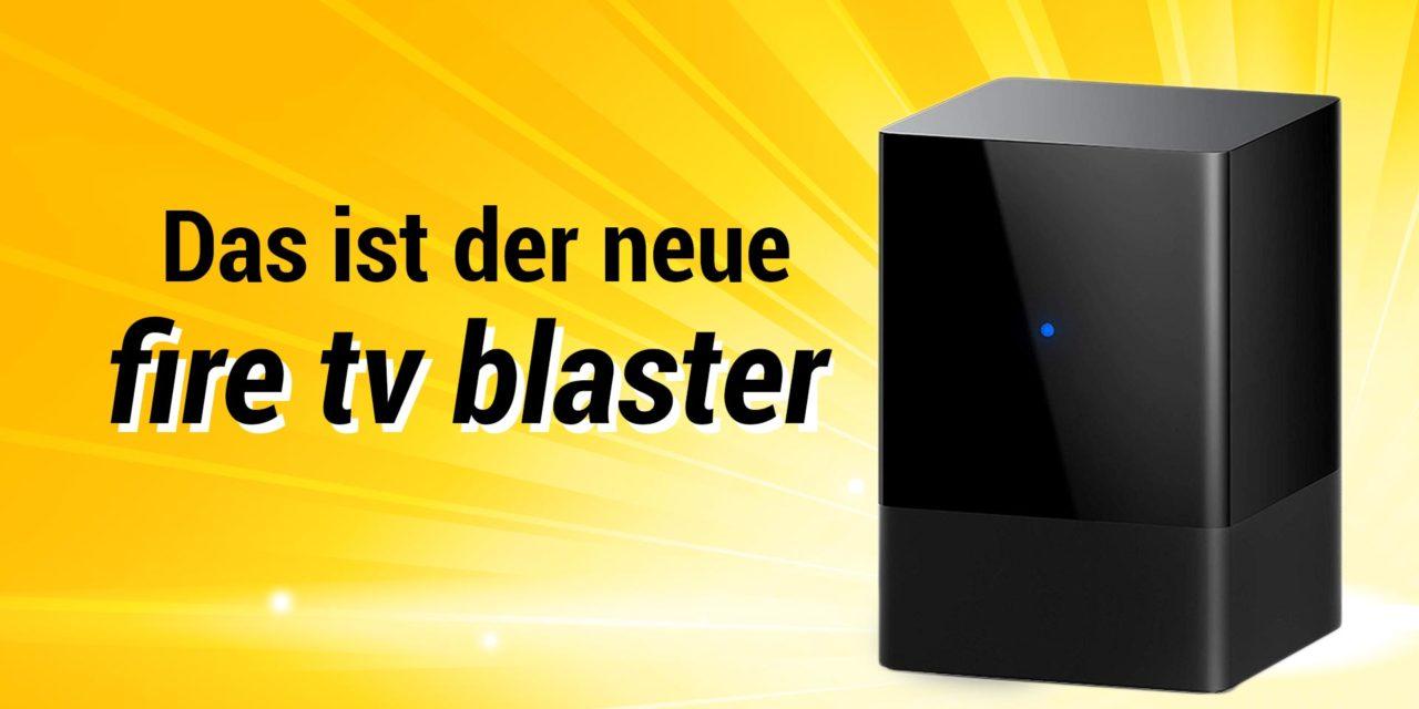 Neu: Fire TV Blaster IR-Sender um mit Fire TV Stick & Echo Geräte per Sprache zu steuern