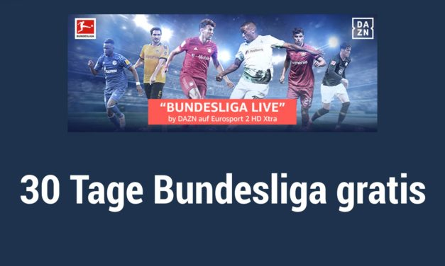 30 Tage Bundesliga gratis schauen – Eurosport Player Channel by DAZN testen