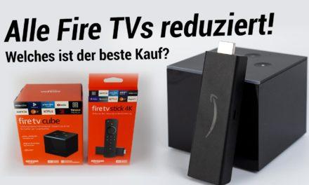 Aktuell alle Fire TVs reduziert  – Lohnt sich der Kauf?