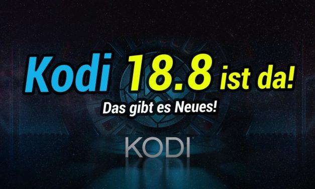 Kodi 18.8 erschienen: Das gibt es Neues