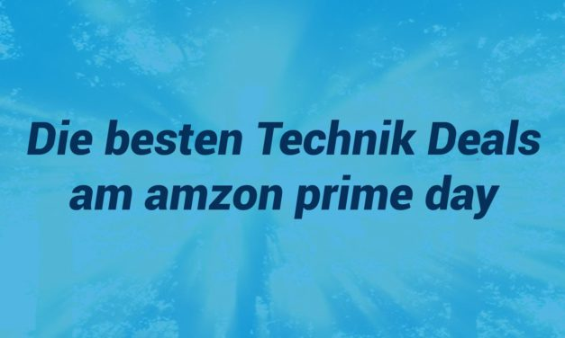 Die besten Technik Deals am prime day 2020