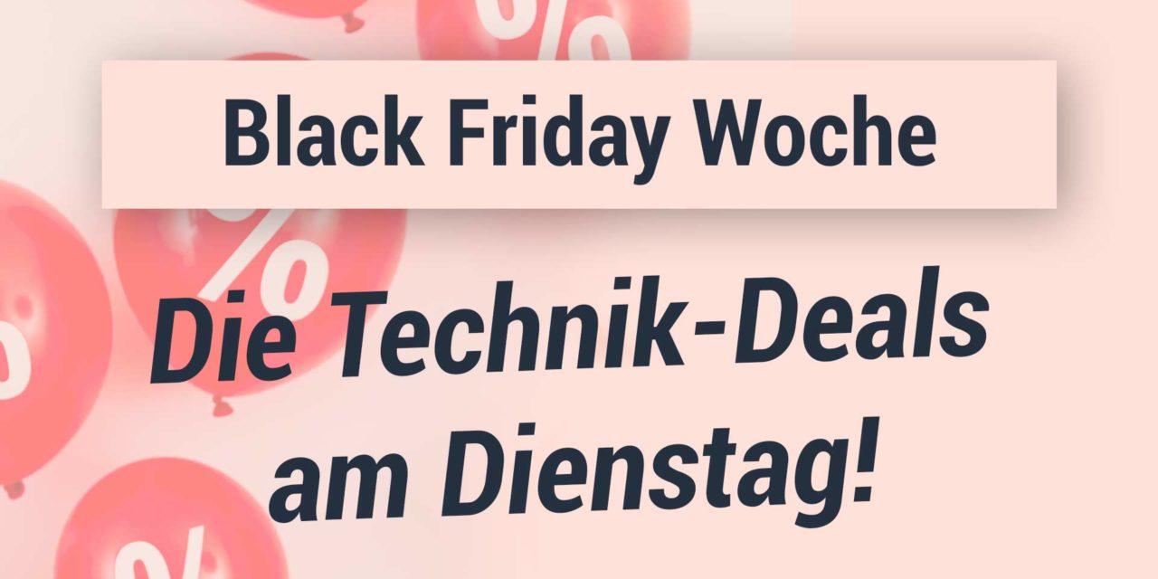Black Friday Woche – Die Technik Deals am Dienstag