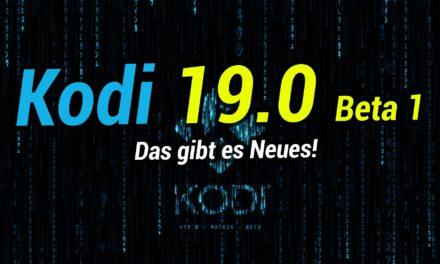 Kodi 19.0 Beta 1 erschienen! Das gibt es Neues fürs Fire TV