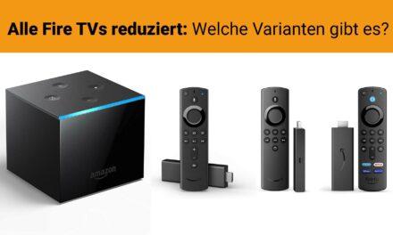 Fire TV Cube und Fire TV Stick reduziert – Das sind die Unterschiede der aktuellen Fire TVs